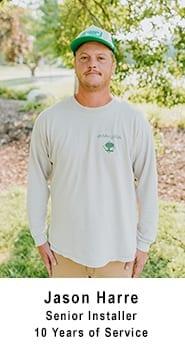 Jason Harre - Senior Installer 10 years of service